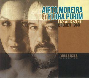 MOREIRA, Airto/FLORA PURIM - Live At Jazzfest Bremen 1988