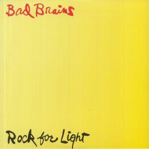 BAD BRAINS - Rock For Light (reissue)