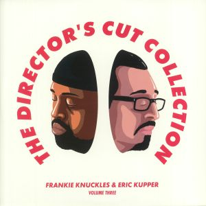 KNUCKLES, Frankie/ERIC KUPPER/VARIOUS - The Director's Cut Collection Volume Three