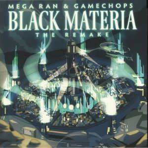 MEGA RAN - Black Materia: The Remake