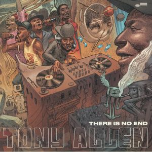 ALLEN, Tony - There Is No End