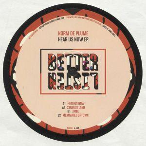 NORM DE PLUME - Hear Us Now EP