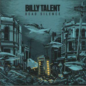 BILLY TALENT - Dead Silence (reissue)