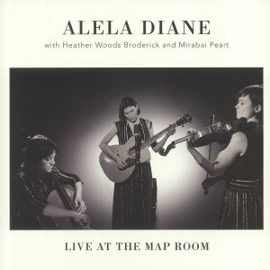 DIANE, Alela with HEATHER WOODS BRODERICK/MIRABAI PEART - Live At The Map Room