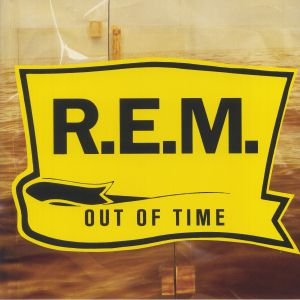 REM - Out Of Time (reissue)