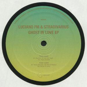 LUCIANO FM/STRADIVARIUS - Ghost In Love EP