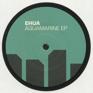 EHUA - Aquamarine EP