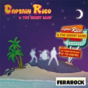 Captain Rico & The Ghost Band - Forgotten Memory Of The Beaches
