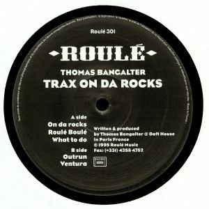 BANGALTER, Thomas - Trax On Da Rocks