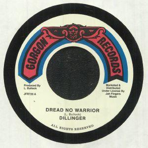 DILLINGER - Dread No Warrior (reissue)
