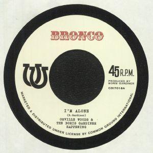 WOODS, Orville & THE BORIS GARDINER HAPPENING/ROY PANTON - I'm Alone