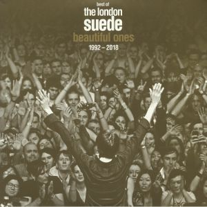LONDON SUEDE, The - Best Of The London Suede: Beautiful Ones 1992-2018