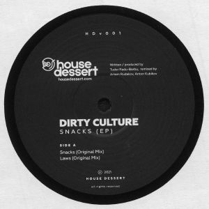 DIRTY CULTURE - Snacks EP