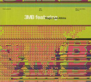 3MB feat MAGIC JUAN ATKINS - 3MB feat Magic Juan Atkins (reissue)