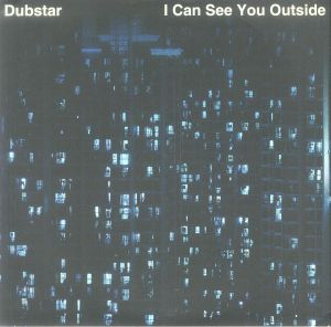 DUBSTAR - I Can See You Outside