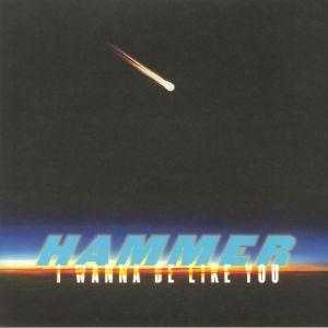 HAMMER - I Wanna Be Like You