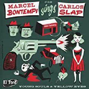 BONTEMPI, Marcel/CARLOS SLAP - Young Souls & Yellow Eyes
