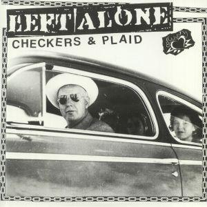 LEFT ALONE - Checkers & Plaid