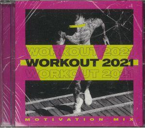 VARIOUS - Workout 2021: Motivation Mix