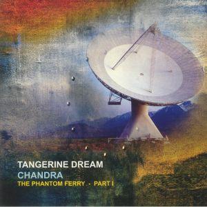 TANGERINE DREAM - Chandra: The Phantom Ferry Part I