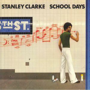 CLARKE, Stanley - School Days (B-STOCK)
