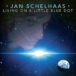 SCHELHAAS, Jan - Living On A Little Blue Dot
