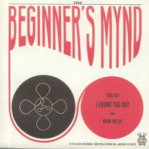 BEGINNER'S MYND, The - I Found You Out