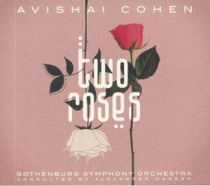 COHEN, Avishai - Two Roses