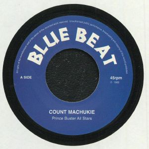 PRINCE BUSTER ALL STARS - Count Machukie