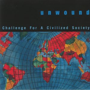 UNWOUND - Challenge For A Civilized Society