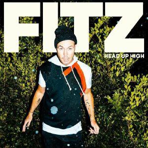FITZ - Head Up High