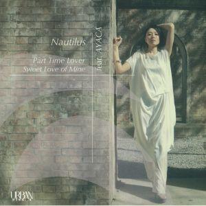 NAUTILUS - Part Time Lover