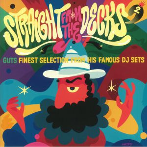 GUTS/VARIOUS - Straight From The Decks 2: Guts Finest Selection From His Famous DJ Sets