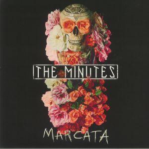 MINUTES, The - Marcata