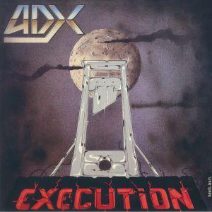ADX - Execution