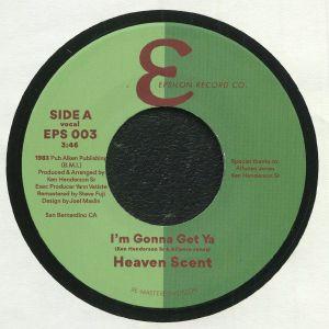HEAVEN SCENT/HENDERSON & JONES - I'm Gonna Get Ya