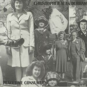 DURHAM, Christopher Alan - Peacetime Consumer