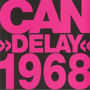 CAN - Delay 1968 (reissue)