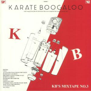 KARATE BOOGALOO - KB's Mixtape No 3
