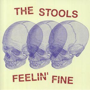 STOOLS, The - Feelin' Fine