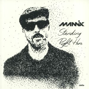 MANNIX - Standing Right Here