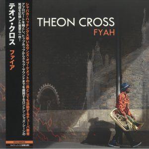 CROSS, Theon - Fyah