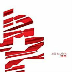 VARIOUS - Jazz In Latvia 2021