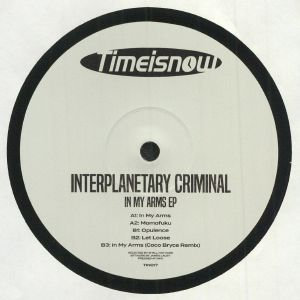 INTERPLANETARY CRIMINAL - In My Arms EP