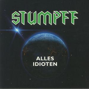 TOMMI STUMPFF - Alles Idioten