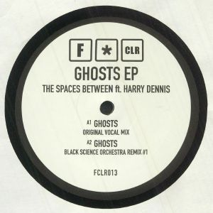 SPACES BETWEEN, The feat HARRY DENNIS - Ghosts EP