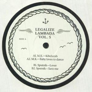 MK/SPUTNIK - Legalize Lambada Vol 5