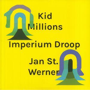 KID MILLIONS/JAN ST WERNER - Imperium Droop