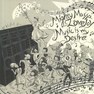 MIGHTY MASSA/RDH HI FI - Music Is My Desire