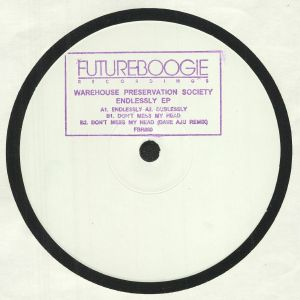 WAREHOUSE PRESERVATION SOCIETY - Endlessly EP